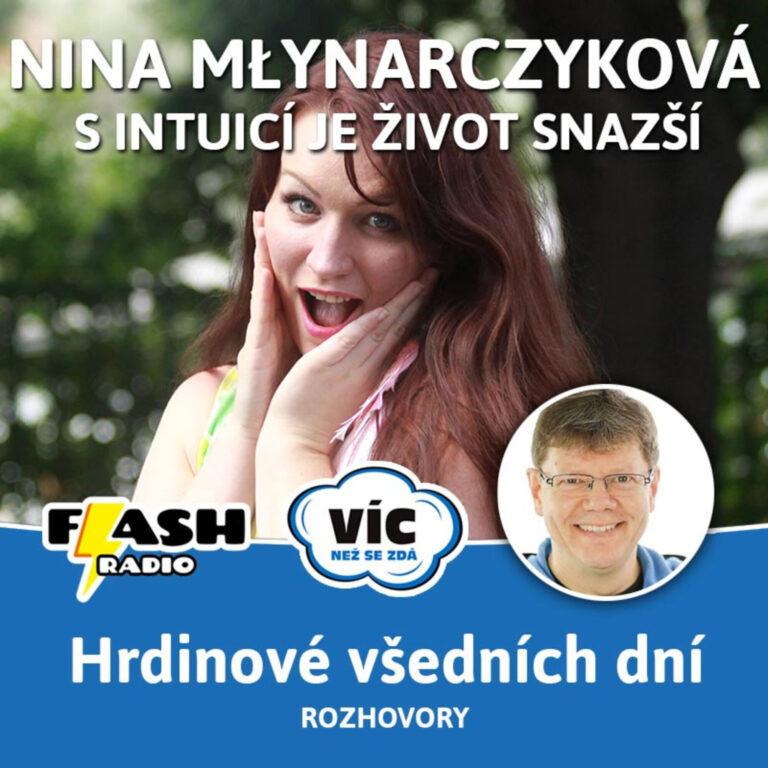 Podcast #30: S intuicí je život snazší. Táhnout k sobě! učí Nina Młynarczyková (rozhovor)